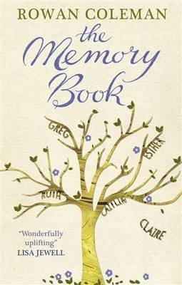 [(The Memory Book)] [ By (author) Rowan Coleman ] [October, 2014]
