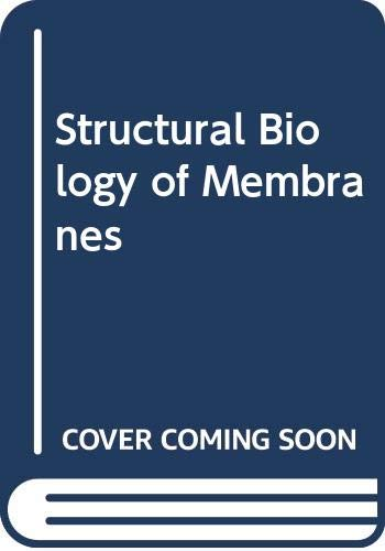 Structural Biology of Membranes
