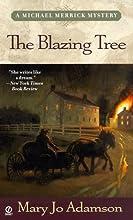The Blazing Tree