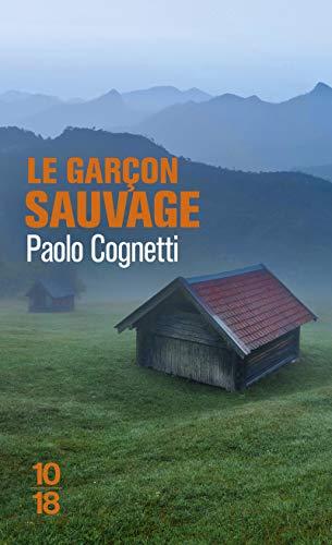 Le garçon sauvage [Lingua francese]: Carnet de montagne