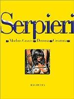 Druuna, l'intégrale, tome 1 - Morbus Gravis, Druuna, Creatura de Paolo Eleuteri Serpieri