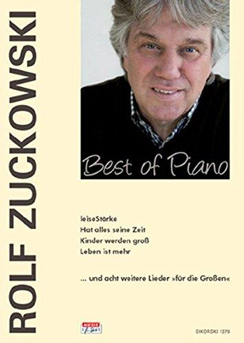 Best of Piano: LeiseStärke, Hat alles seine Zeit, Kinder werden groß, Leben ist mehr ...und acht weitere Lieder