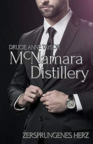 McNamara Distillery: Zersprungenes Herz