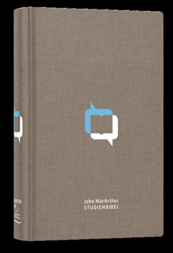 John MacArthur Studienbibel – Schlachter 2000: Leinen (fester Einband), Farbprägung, runde Ecken