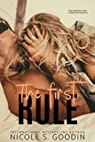 The First Rule: A Standalone Second Chance Romance