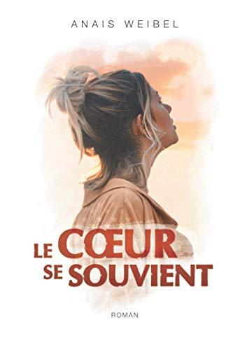 """Le Coeur se souvient: """"Quel suspens !"""" - """"Un magnifique moment !"""" - """"Difficile à lâcher""""..."""