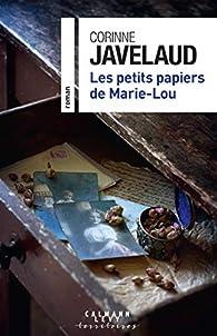 Les petits papiers de Marie-Lou par Corinne Javelaud