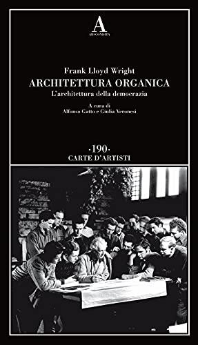 Architettura organica. L'architettura della democrazia