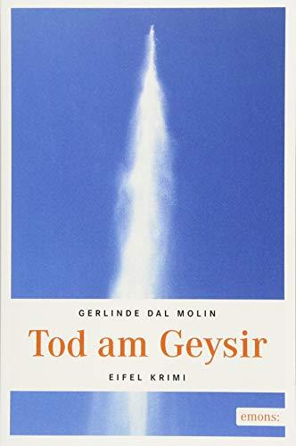 Tod am Geysir: Eifel Krimi