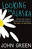 Looking for Alaska [Lingua inglese]