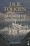 La Caída de Gondolin (Biblioteca J.R.R. Tolkien)