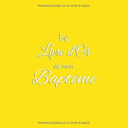 Le Livre d'or de mon Baptême: Livre d'or pour Baptême accessoires decoration idee cadeau deco...