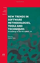 Best new trends in software methodologies tools and techniques Reviews
