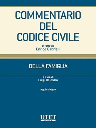 Commentario del Codice civile- Della famiglia- Leggi collegate