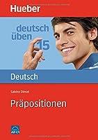 Deutsch uben: Band 15: Prapositionen