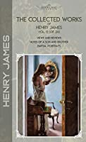 The Collected Works of Henry James, Vol. 13 (of 24): Views and Reviews; Notes of a Son and Brother; Partial Portraits (Bookland Classics)