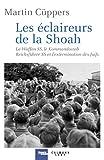 Les Eclaireurs de la Shoah - La Waffen-SS, le Kommandostab Reichsführer-SS et l'extermination des Juifs