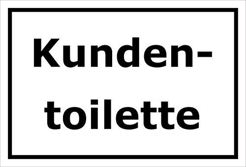 Schild – Kundentoilette – 15x20cm, 30x20cm und 45x30cm – Bohrlöcher Aufkleber Hartschaum Aluverbund -S00223A
