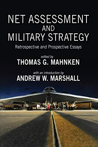 Compare Textbook Prices for Net Assessment and Military Strategy: Retrospective and Prospective Essays Rapid Communications in Conflict & Security  ISBN 9781621965398 by Mahnken, Thomas G,Marshall, Andrew W