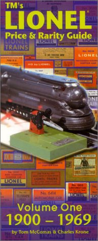 TM's Lionel Price & Rarity Guide Volume 1 (1900-1969)