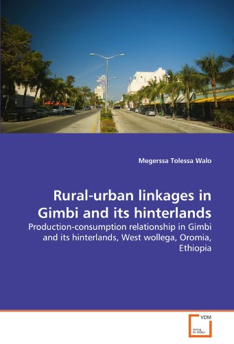 Rural-urban linkages in Gimbi and its hinterlands