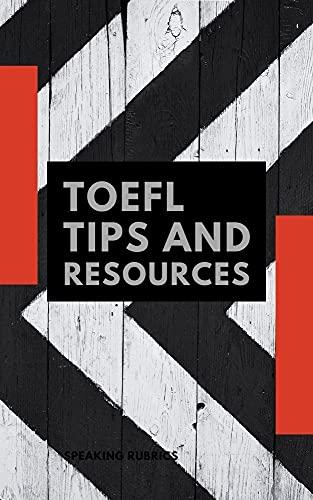 TOEFL TIPS and Resources : speaking rubrics