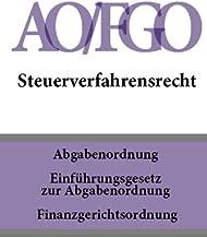 Steuerverfahrensrecht - AO/FGO (Deutschland) (German Edition)