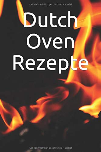 Dutch Oven Rezepte