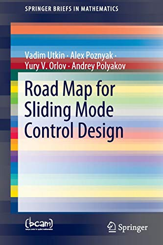 Road Map for Sliding Mode Control Design (SpringerBriefs in Mathematics)