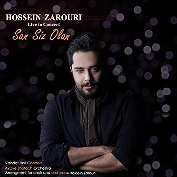 San Siz Olan (Live)