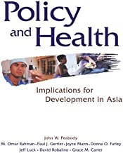 Policy and Health: Implications for Development in Asia (RAND Studies in Policy Analysis)