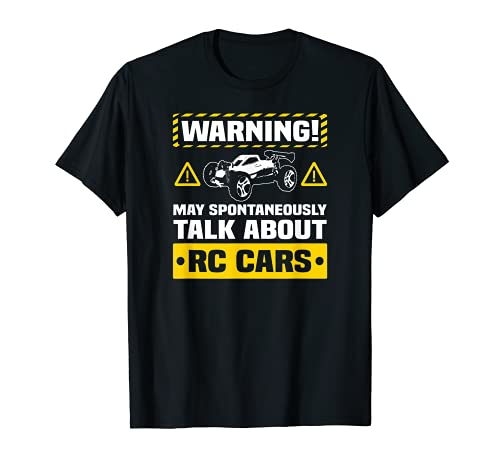 RC Car Funny Warning T-Shirt Remote Control Car Hobby