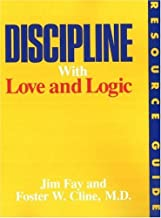 Discipline With Love and Logic Resource Guide