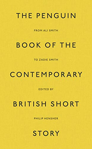 The Penguin Book of the Contemporary British Short Story (Penguin Hardback Classics) (English Edition)