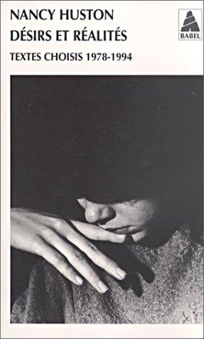 Désirs et réalités. Textes choisis, 1978-1994