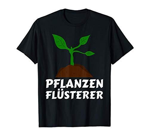 Pflanzen-Flüsterer Gärtner Hobbygärtner Pflanzen T-Shirt T-Shirt