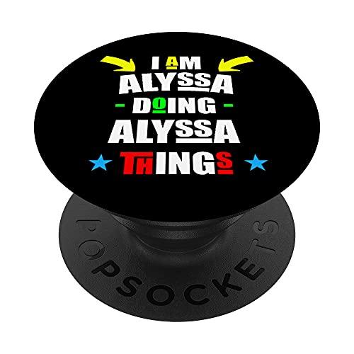 Estoy Alyssa haciendo las cosas de Alyssa Cool Divertida Linda Navidad PopSockets PopGrip Intercambiable