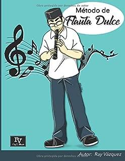 Metodo de Flauta Dulce (Spanish Edition)