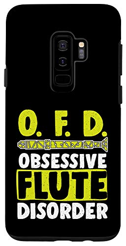 Galaxy S9+ Funny OFD Obsessive Flute Disorder Wind Music Flutes Lovers Case