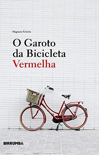 O Garoto da Bicicleta Vermelha (Portuguese Edition)