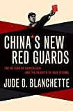 Image of China's New Red Guards: The Return of Radicalism and the Rebirth of Mao Zedong