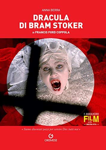 Dracula di Bram Stoker di Francis Ford Coppola