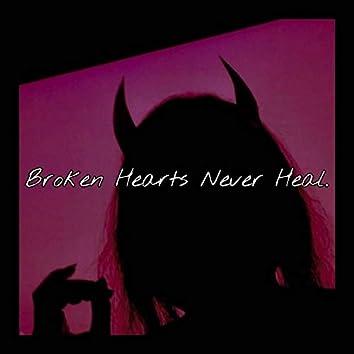 Broken Hearts Never Heal