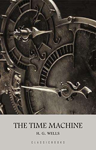 The Time Machine (English Edition)