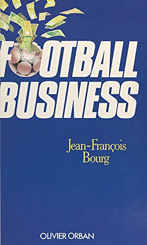 Football business (French Edition)