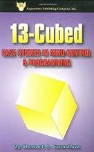 13-Cubed: Case Studies in Mind-Control & Programming