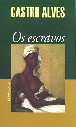 Os escravos: 46