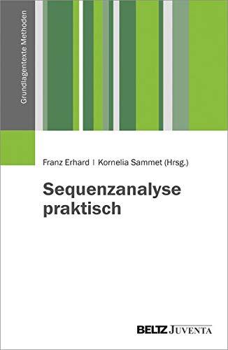 Sequenzanalyse praktisch (Grundlagentexte Methoden)