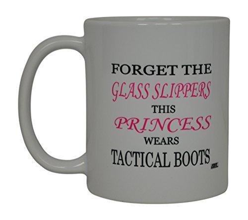 """Sar54ryld Lustige Kaffeetasse mit Aufschrift """"Forget The Glass Slippers This Princess Wears"""", taktische Stiefel, Geschenkidee für Damen"""