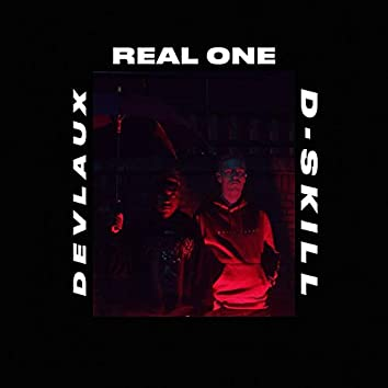 Real One (feat. D-Skill)